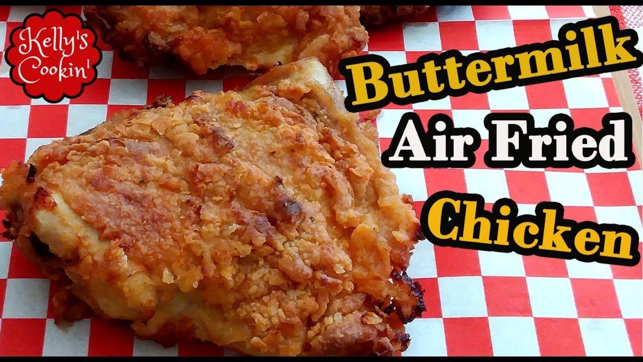 Air Fried Chicken Thighs Air Fryer Buttermilk Chicken Thighs Youtube In 2020 Air Fryer Recipes Chicken Thighs Air Fried Chicken Air Fryer Recipes Chicken