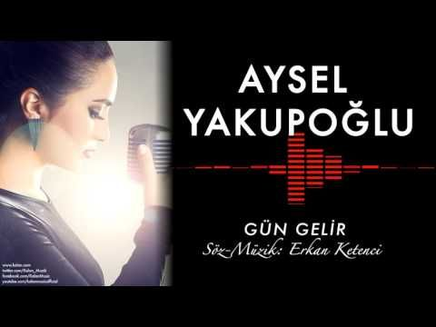 Aysel Yakupoglu Gun Gelir Orijinal Dizi Muzikleri C 2016 Kalan Muzik Youtube Muzik Soundtrack Sarkilar
