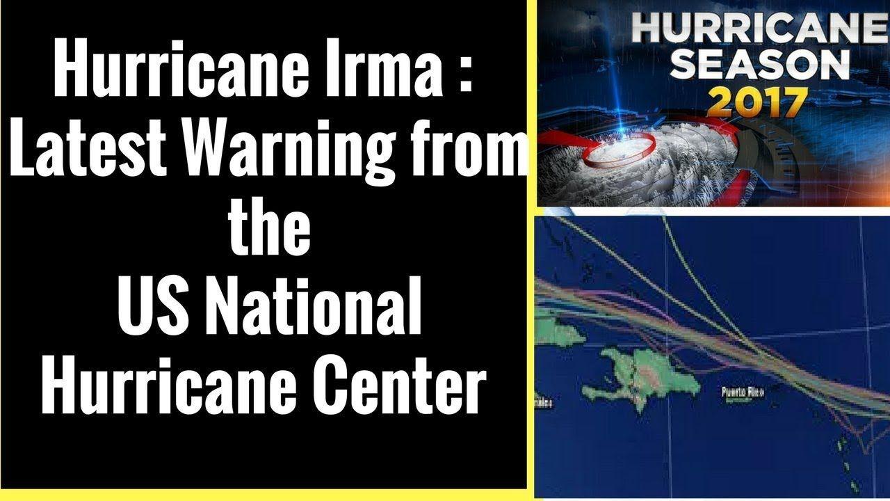 Hurricane Irma Latest Warning From The Nhc Us National Hurricane Center National Hurricane Center Newspaper Politics Hurricane