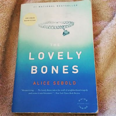 Hipster's Hollow Blog Post #25: 24 Books in 2015: The Lovely Bones (December)  #hipstershollow #hipster #blog #blogger #books #reading #bookworm #24booksin2015 #thelovelybones #