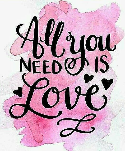 All You Need Is Love Love Quotes With Images All You Need Is