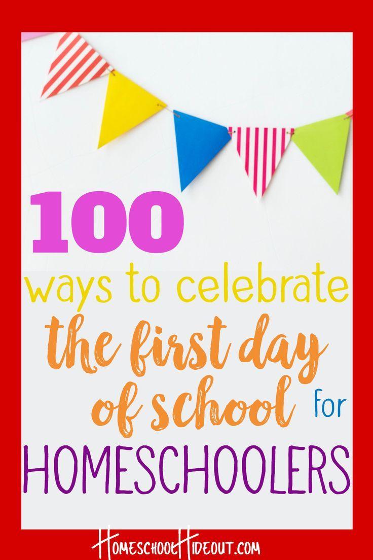 First Day of Homeschool Celebration Ideas Homeschool