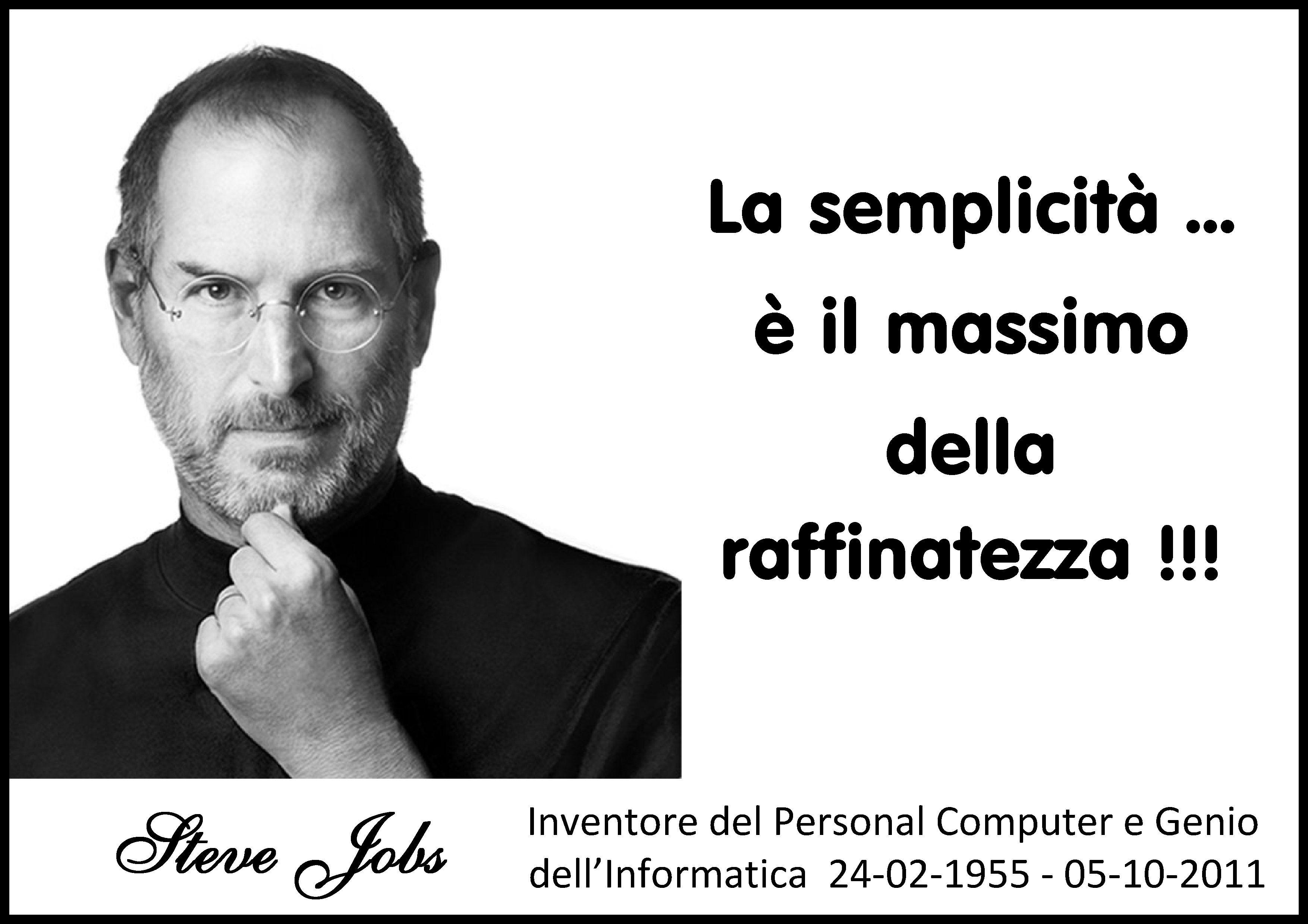 Frase Di Steve Jobs Steve Jobs Informatica E Genere
