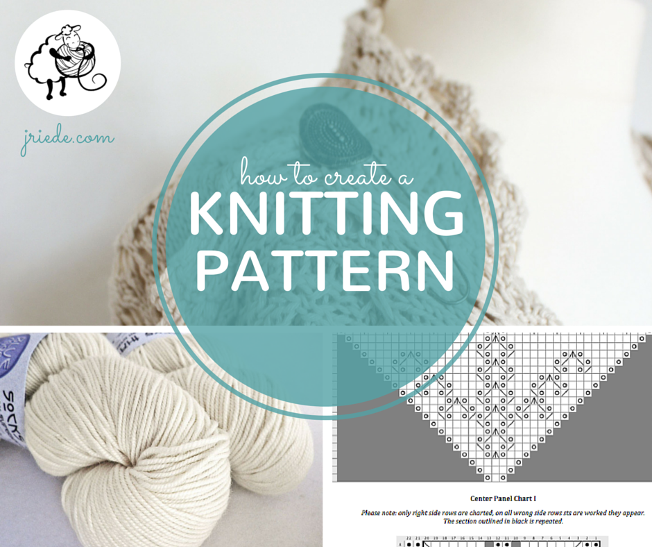 The Complete Guide To Creating Knitting Patterns Pinterest