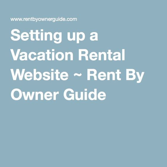 Setting Up A Vacation Rental Website