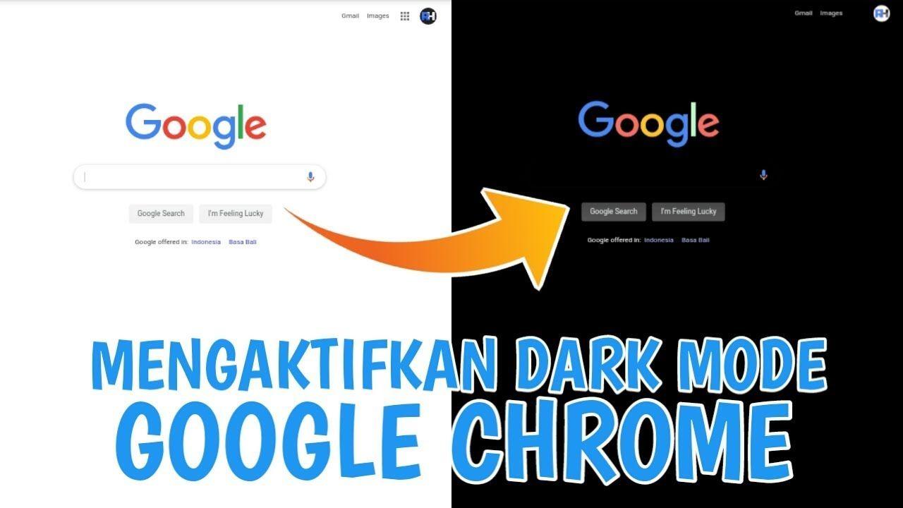 Cara Mengaktifkan Dark Mode (Mode Gelap) Google Chrome di
