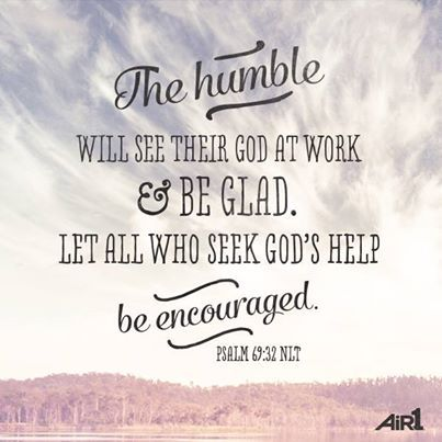 Bible Verse of the Day - www air1 com/verse Psalm 69:32