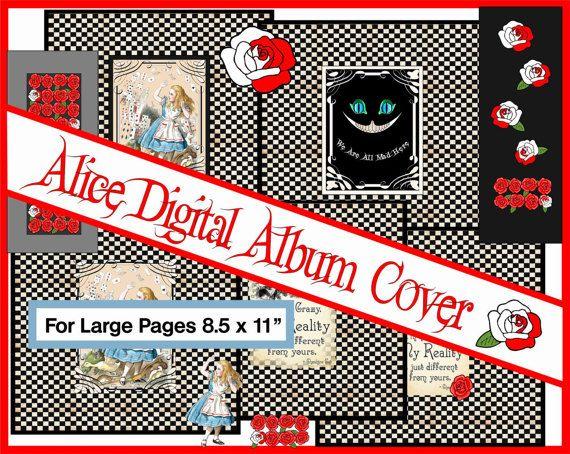 "Cover for Alice Digital Album. 8.5 x 11"",  large album cover, Alice in wonderland,  Journal Kit, Scrapbooking, Card Making,"