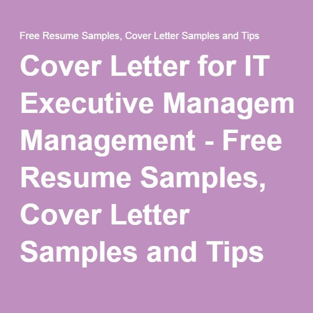 Cover Letter for IT Executive Management - Free Resume Samples - resume helper free