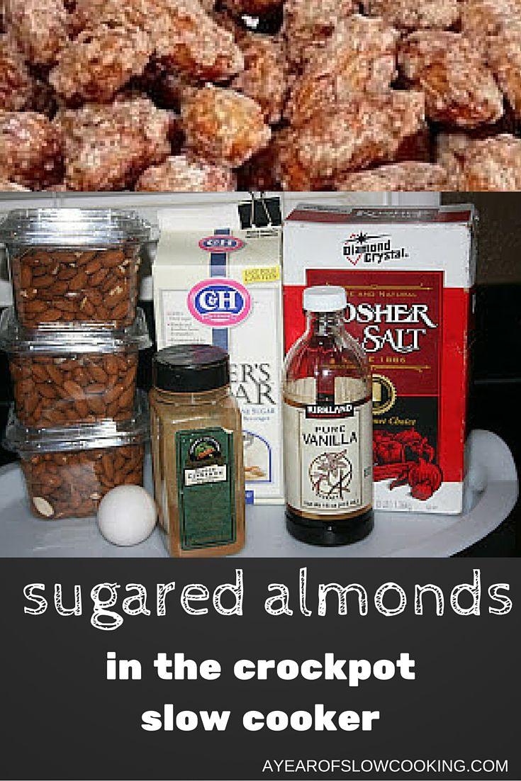 Sugared Cinnamon Almonds Slow Cooker Recipe