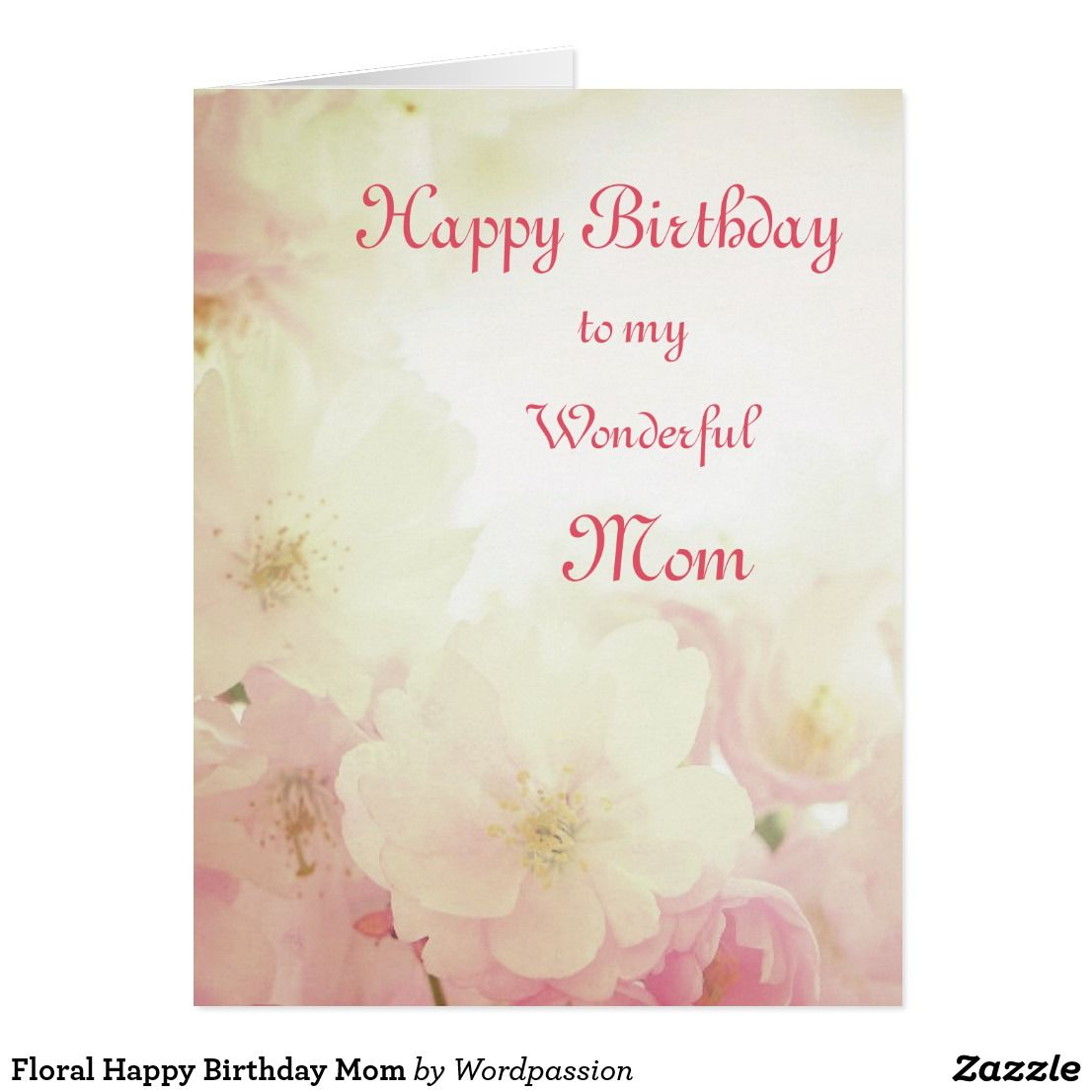 Floral Happy Birthday Mom Card Happy