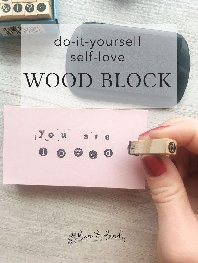 DIY Self Love Wood Block with Stamps and Mod Podge Wood