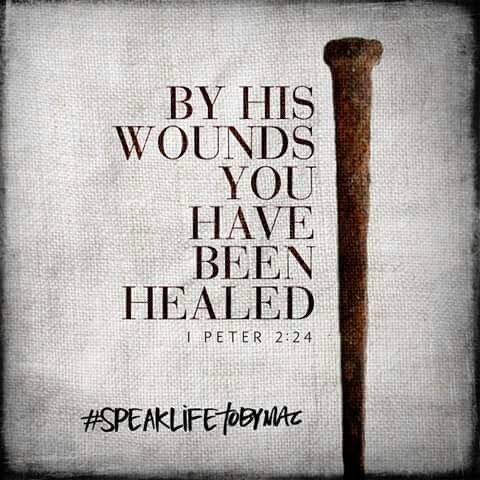 By his wounds you have been healed.