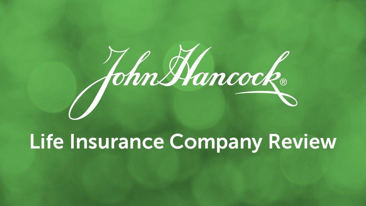 John Hancock Term Life Insurance Life Insurance Companies Term