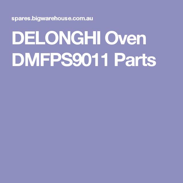 DELONGHI Oven DMFPS9011  Parts