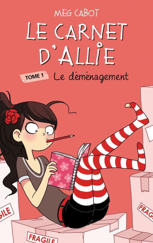 Le Carnet D Allie Tome 1 Le Demenagement Livre Ado