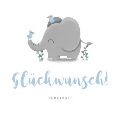 Gluckwunschkarte Zur Geburt Mit Sussem Elefant Gluckwunschkarten Gluckwunschkarten Gluckw Gluckwunschkarte Geburt Gluckwunsch Geburt Junge Baby Gluckwunsche