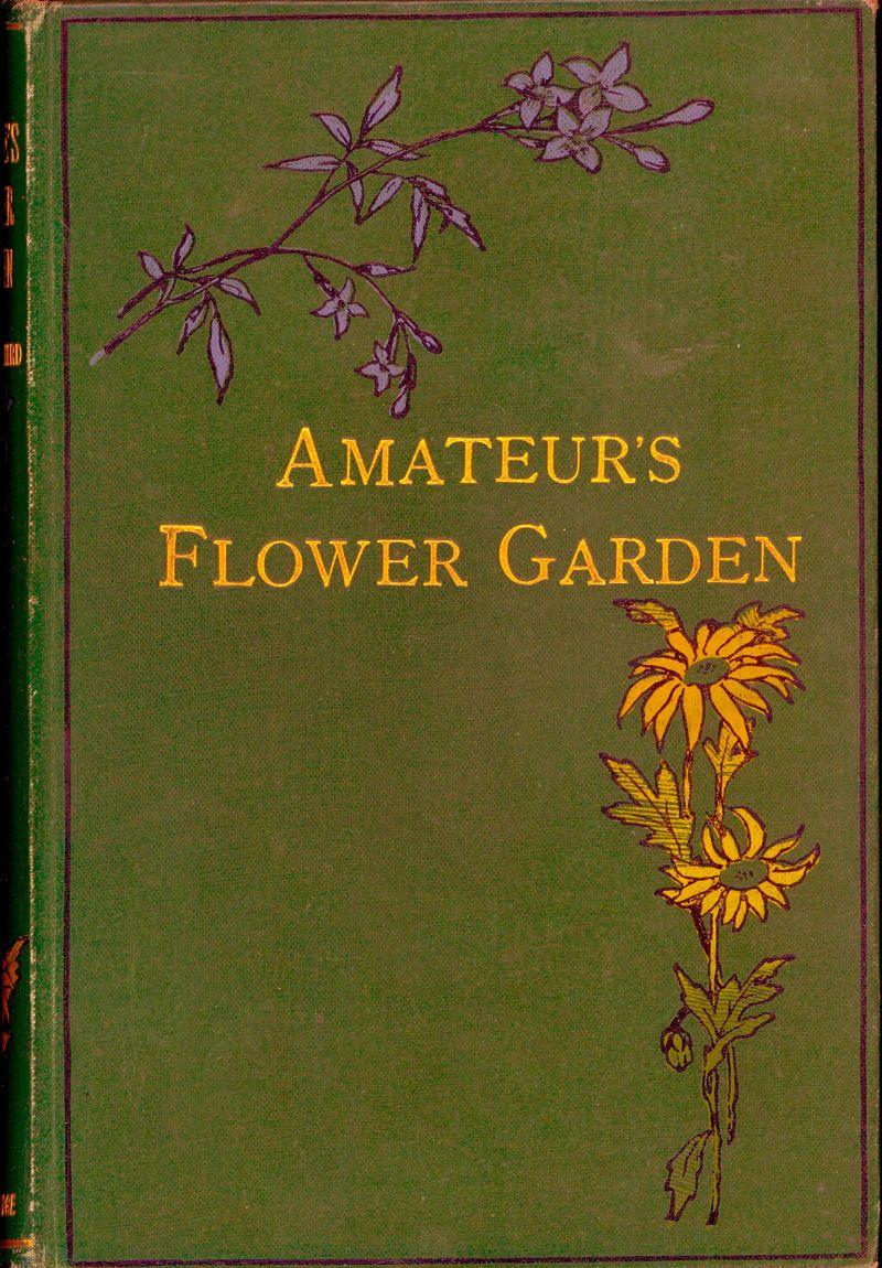 The Amateurs Flower Garden Victorian Books Miniature Books Vintage Book Covers