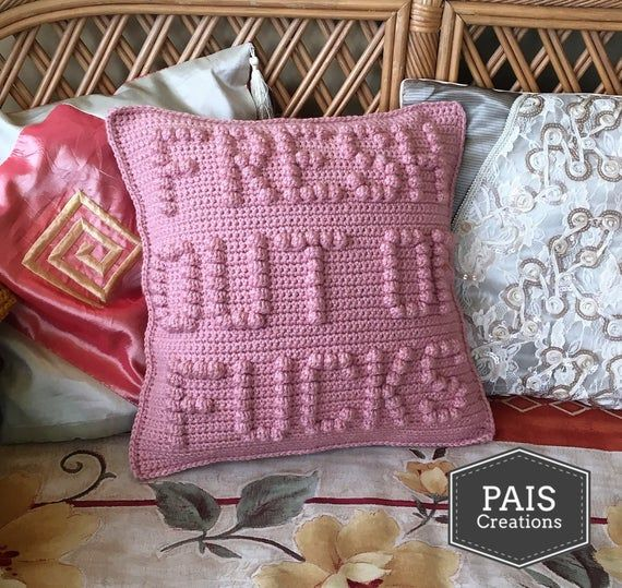 """Fresh Out Of Fucks >>> Crochet pillow / cushion cover PDF pattern - instant download 
