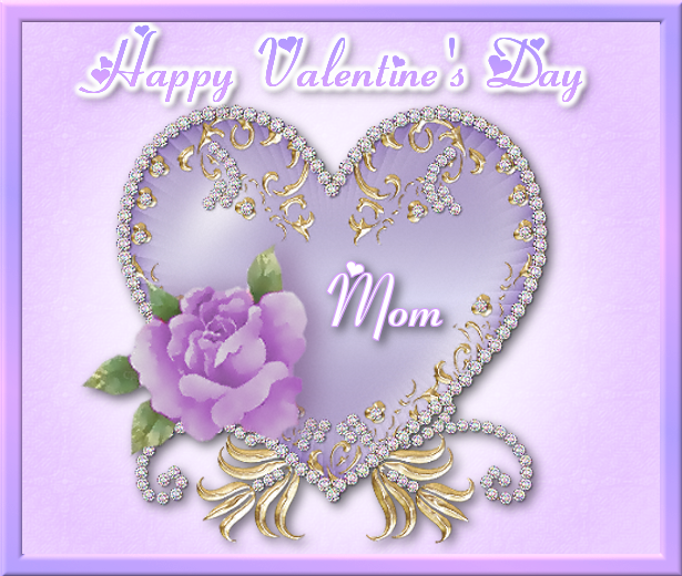Happy Valentines Day Mom Valentines Day Valentines Day Vday Quotes