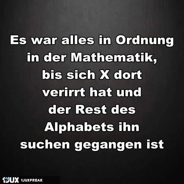 Mathe War Nicht Immer So Ubel Spruche Lustige Spruche Lustige Zitate Und Spruche