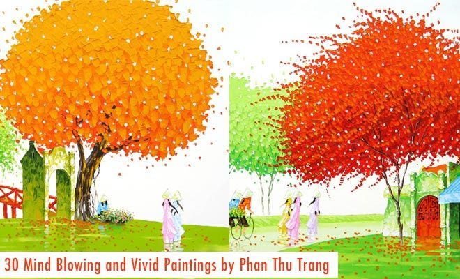 30 MindBlowing and Vivid Paintings by Phan Thu Trang - Award winning Landscapes. Read full article: http://webneel.com/30-mindblowing-and-vivid-paintings-phan-thu-trang   more http://webneel.com/paintings   Follow us www.pinterest.com/webneel