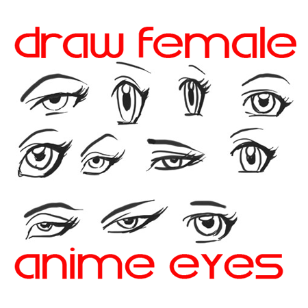 Draw Anime Eyes Females How To Draw Manga Girl Eyes Drawing Tutorials How To Draw Step By Step Drawing Tutorials Female Anime Eyes Girl Eyes Drawing Anime Eyes