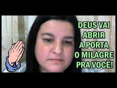 DEUS VAI ABRIR A PORTA DO MILAGRE PRA VOCÊ!