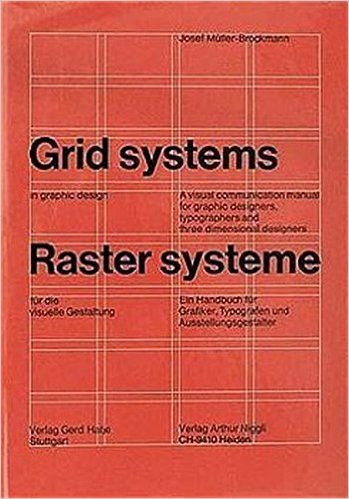Grid Systems In Graphic Design A Visual Communication Manual For Graphic Designers Typographers And Thr Graphic Design Books Visual Communication Grid System