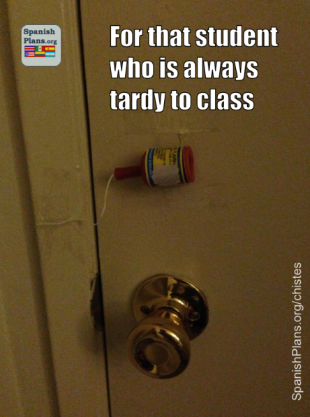 For that student who is always late to class I can't help but laugh so hard