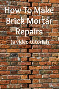 How To Make Brick Mortar Repairs Mortar Repair Brick Repair
