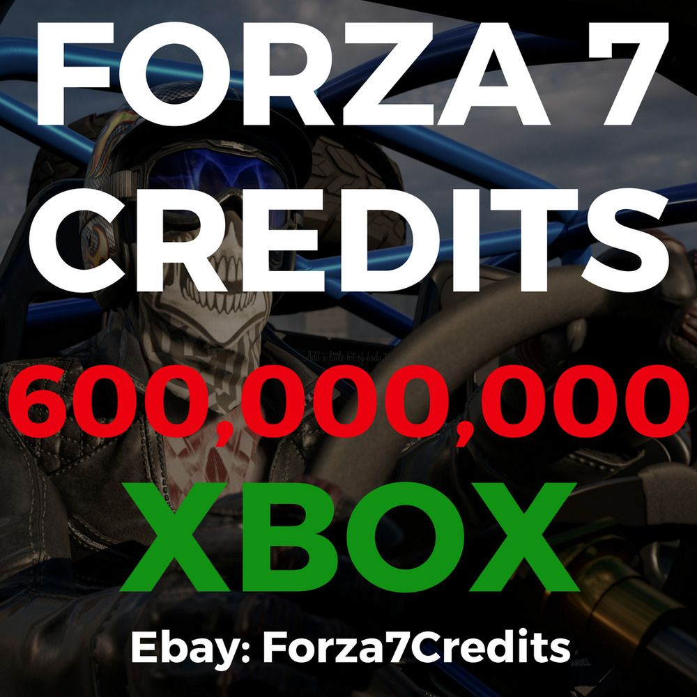600,000,000 Forza Motorsport 7 Credits XBOX ONE | Fast
