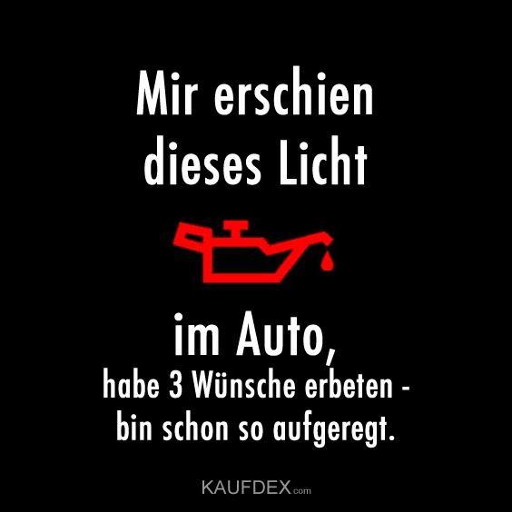 Mir erschien dieses Licht im Auto, habe 3 Wünsche erbeten... | Kaufdex #silvestersprüchelustig