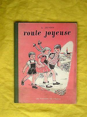 JENVRIN Route joyeuse premier livre de lecture 1961 Les Editions de l'école