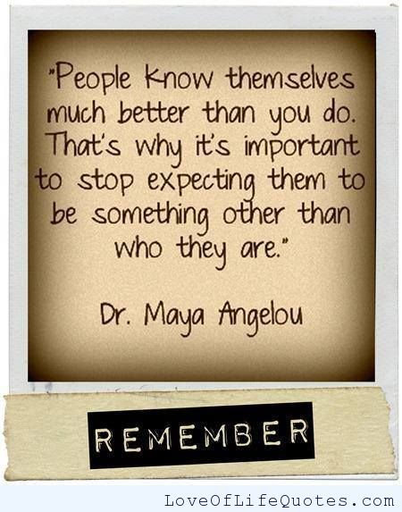 Maya Angelou Love Quotes Enchanting Dr Maya Angelou Quote On People Knowing Themselves Httpwww