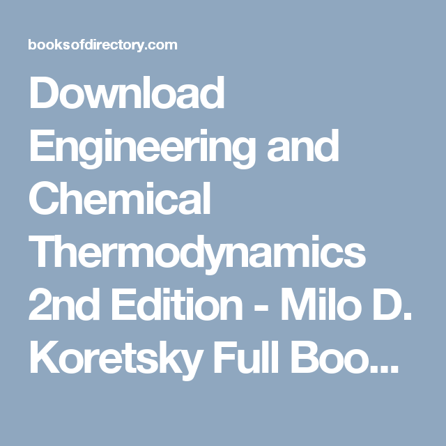 Engineering And Chemical Thermodynamics 2nd Edition Pdf