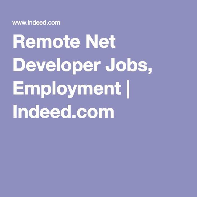 Remote Net Developer Jobs, Employment   Indeed com   Digital