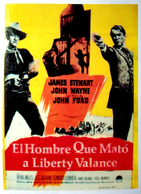 El Hombre Que Mato A Liberty Valance Cartel De Espana El Hombre Que Mato A Liberty Valance The Man Who Shot Libert Lee Van Cleef Carteles De Cine John Wayne