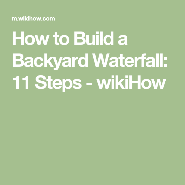 Build A Backyard Waterfall