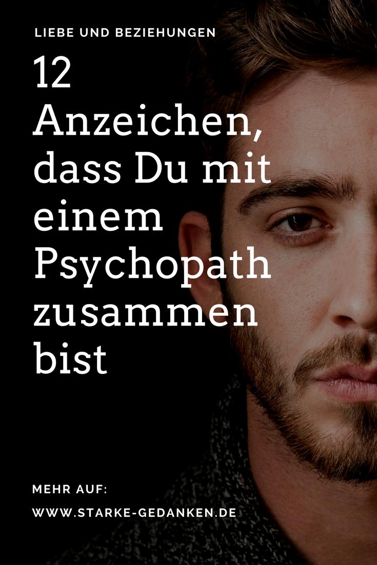 12 Anzeichen Dass Du Möglicherweise Mit Einem Psychopathen Zusammen