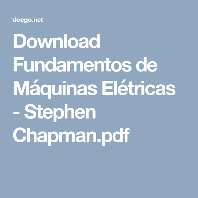 Download Fundamentos De Maquinas Eletricas Stephen Chapman Pdf Estudos
