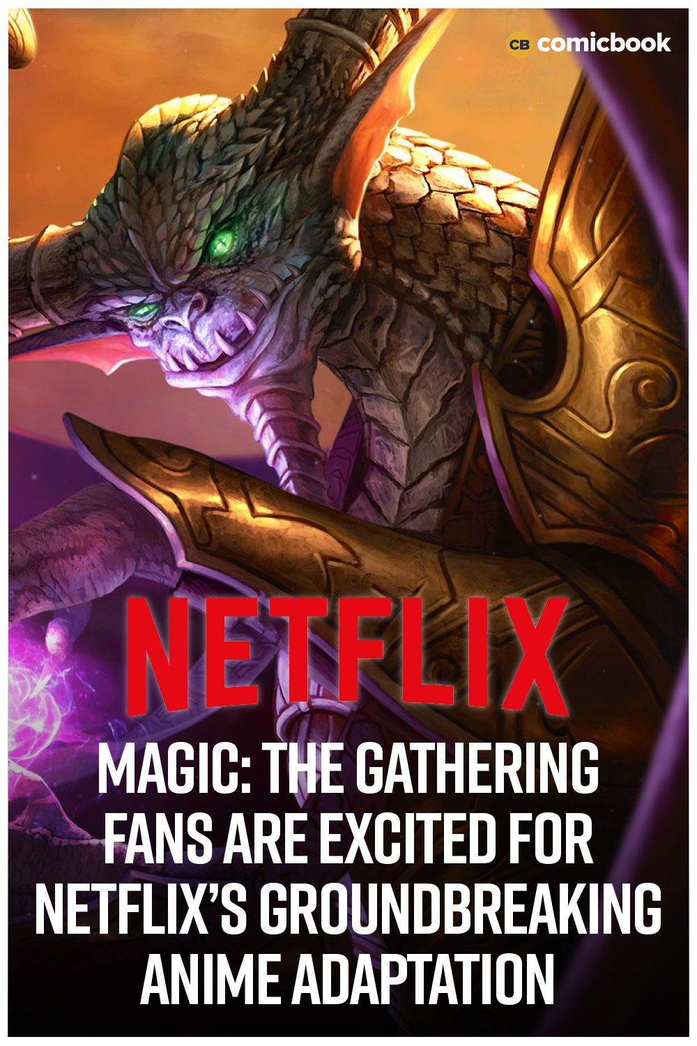 Magic The Gathering Fans Are Excited For Netflix's