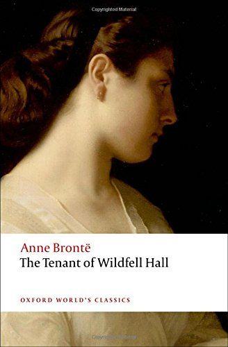 The Tenant of Wildfell Hall (Oxford World's Classics) by Anne Brontë http://smile.amazon.com/dp/0199207550/ref=cm_sw_r_pi_dp_KaQVvb0VP54SA