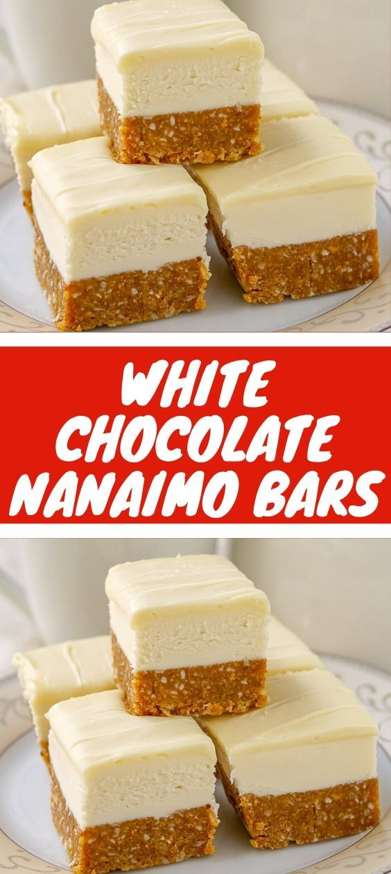 WHITE CHOCOLATE NANAIMO BARS #nanaimobars