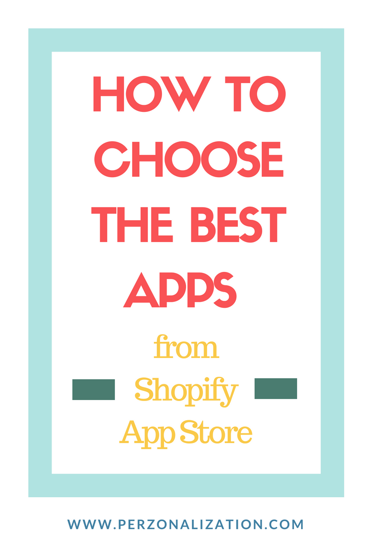 Shopify App Store Review How to Choose the Best Apps