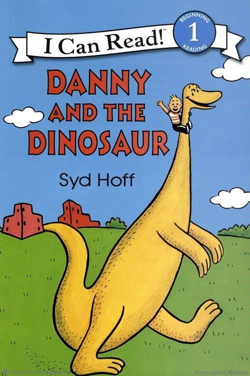 Danny And The Dinosaur 50th Anniversary Edition By Syd Hoff I Can Read Books Childrens Books Books