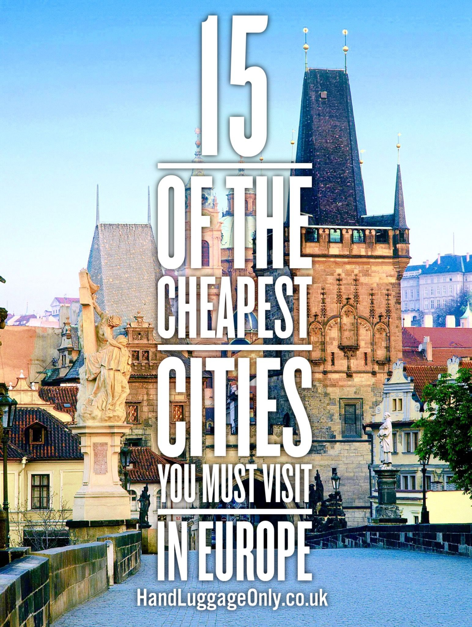 15 of the cheapest cities in europe that you need to visit for Good cheap places to travel