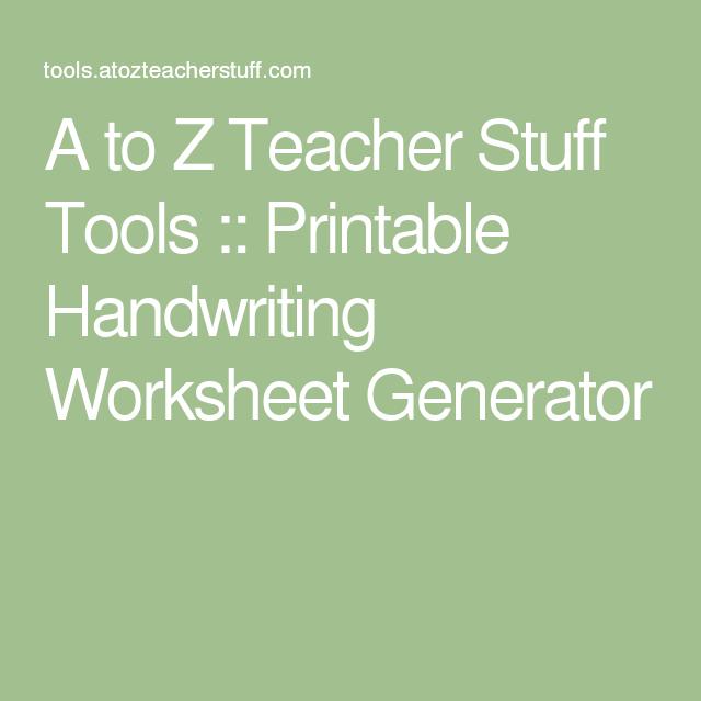 A to Z Teacher Stuff Tools Printable Handwriting Worksheet – Printable Handwriting Worksheet Generator