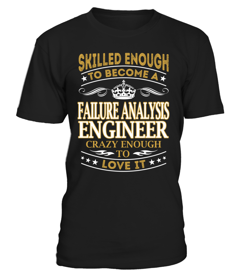 Failure Analysis Engineer - Skilled Enough To Become