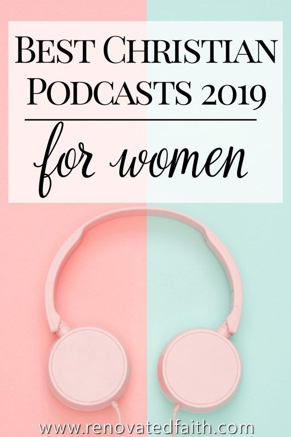 Best Christian Podcasts For Women 2019 - Christian Podcasts for Moms #bible